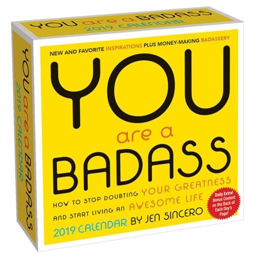 You Are a Badass Desk Calendar
